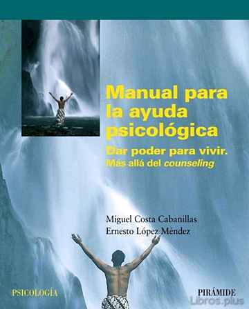 Descargar gratis ebook MANUAL PARA LA AYUDA PSICOLOGICA en epub