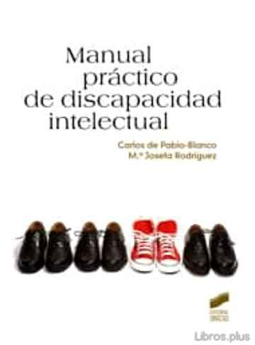 Descargar gratis ebook MANUAL PRACTICO DE DISCAPACIDAD INTELECTUAL en epub