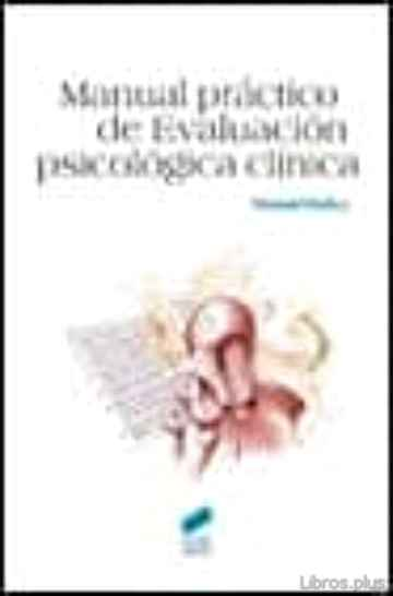 Descargar gratis ebook MANUAL PRACTICO DE EVALUACION PSICOLOGICA CLINICA en epub