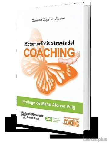 Descargar gratis ebook METAMORFOSIS A TRAVÉS DEL COACHING en epub