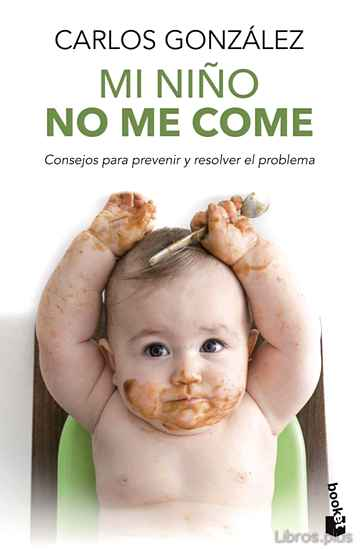 Descargar gratis ebook MI NIÑO NO ME COME en epub