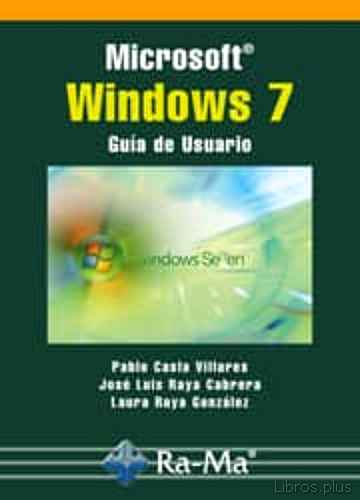 Descargar gratis ebook MICROSOFT WINDOWS 7: GUIA DE USUARIO en epub