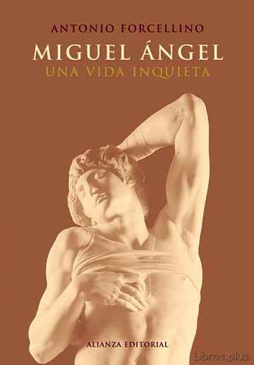 Descargar gratis ebook MIGUEL ANGEL: UNA VIDA INQUIETA en epub