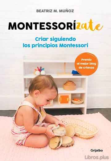 Descargar gratis ebook MONTESSORIZATE en epub