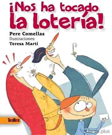 ¡NOS HA TOCADO LA LOTERIA! libro online