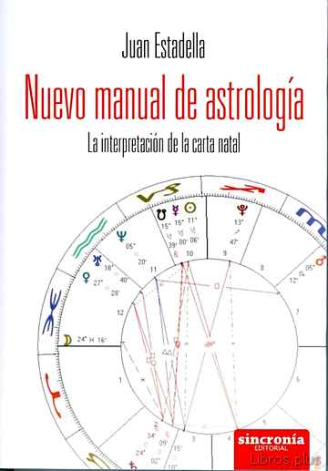 Descargar gratis ebook NUEVO MANUAL DE ASTROLOGIA: LA INTERPRETACION DE LA CARTA NATAL en epub