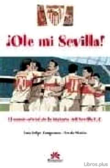 Descargar gratis ebook OLE MI SEVILLA en epub