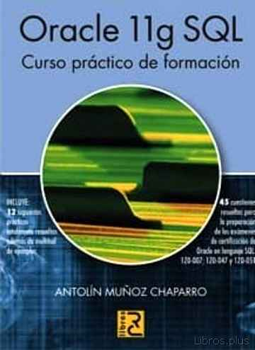 Descargar gratis ebook ORACLE 11G SQL: CURSO PRACTICO DE FORMACION en epub