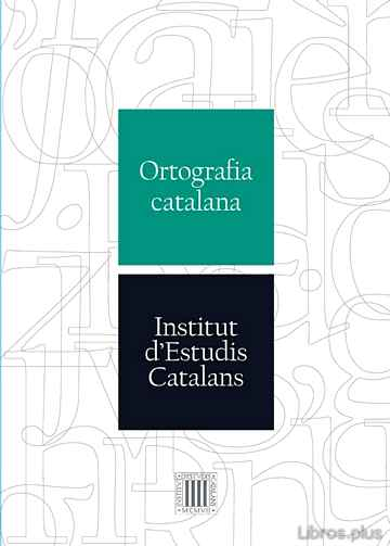 Descargar gratis ebook ORTOGRAFIA CATALANA en epub