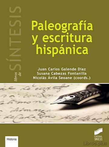 Descargar gratis ebook PALEOGRAFIA Y ESCRITURA HISPANICA en epub