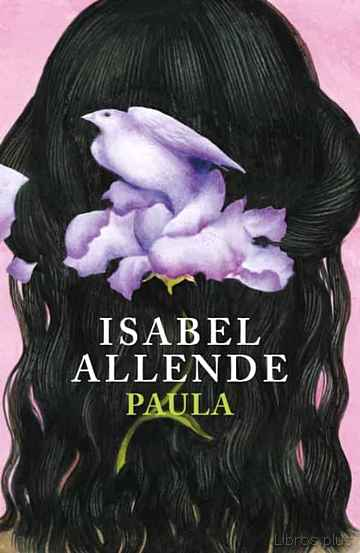 Descargar ebook gratis epub PAULA de ISABEL ALLENDE