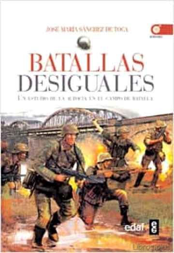 (PE) BATALLAS DESIGUALES: UN ESTUDIO EN EL CAMPO DE BATALLA libro online