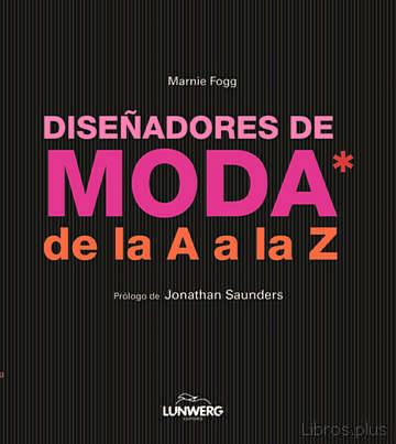 (PE) DISEÑADORES DE MODA DE LA A A LA Z libro online