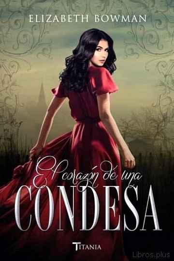 (PE) EL CORAZON DE UNA CONDESA libro online