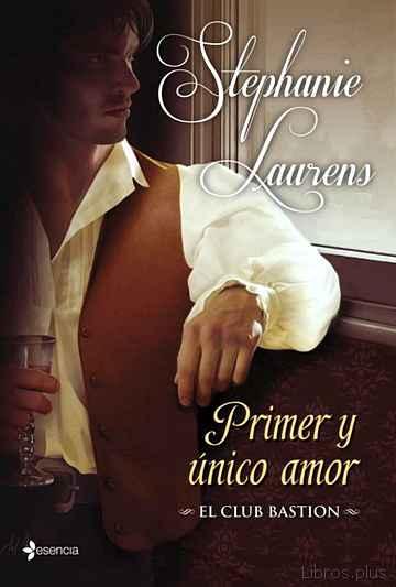 (PE) PRIMER Y UNICO AMOR (EL CLUB BASTION 3) libro online