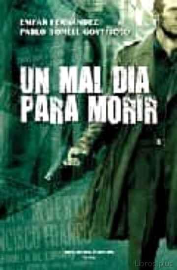 (PE) UN MAL DIA PARA MORIR libro online