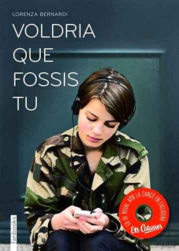 (PE) VOLDRIA QUE FOSSIS TU libro online