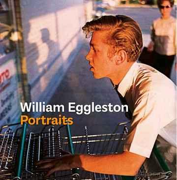 (PE) WILLIAM EGGLESTON: RETRATOS libro online