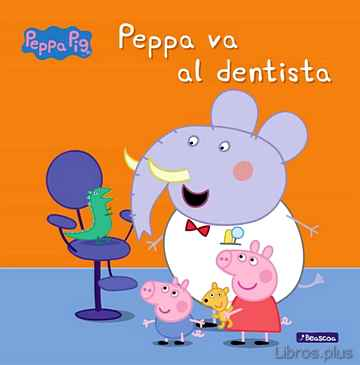 Descargar gratis ebook PEPPA VA AL DENTISTA (PEPPA PIG) en epub