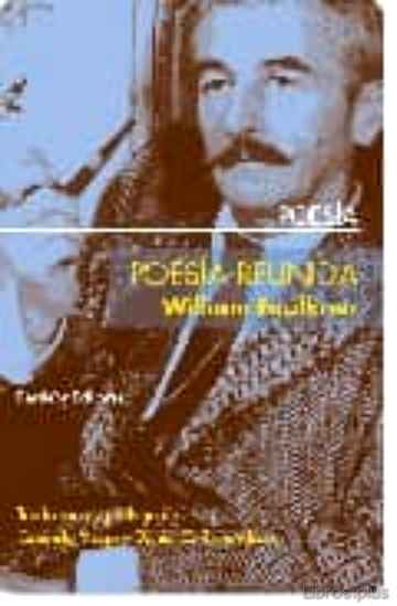 Descargar gratis ebook POESIA REUNIDA DE WILLIAM FAULKNER en epub