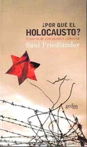 ¿POR QUE EL HOLOCAUSTO?: HISTORIA DE UNA PSICOSIS COLECTIVA libro online