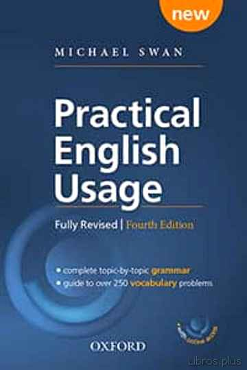 Descargar gratis ebook PRACTICAL ENGLISH USAGE (4TH EDITION): PAPERBACK WITH ONLINE ACCESS: MICHAEL SWN S GUIDE TO PROBLEMS IN ENGLISH en epub