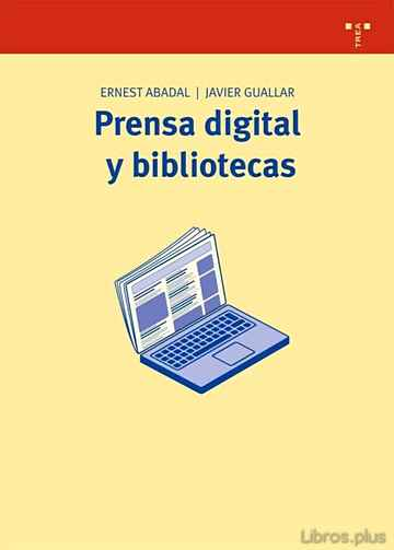 Descargar gratis ebook PRENSA DIGITAL Y BIBLIOTECAS en epub