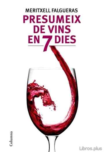 Descargar gratis ebook PRESUMEIX DE VINS EN NOMES SET DIES en epub