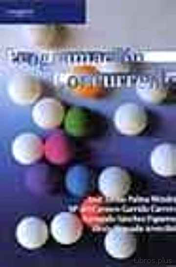 Descargar gratis ebook PROGRAMACION CONCURRENTE en epub