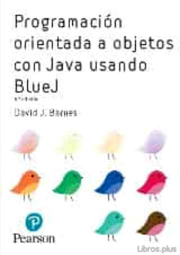 Descargar gratis ebook PROGRAMACION ORIENTADA A OBJETOS CON JAVA TM USANDO BLUEJ en epub