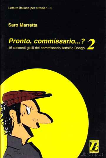 Descargar gratis ebook PRONTO, COMMISSARIO…? 2 en epub