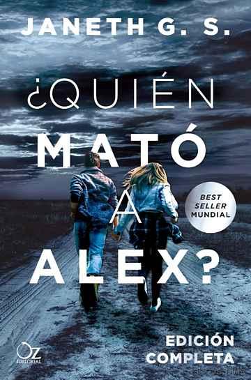 ¿QUIÉN MATÓ A ALEX? libro online