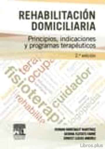 Descargar gratis ebook REHABILITACIÓN DOMICILIARIA, 2ª ED. en epub