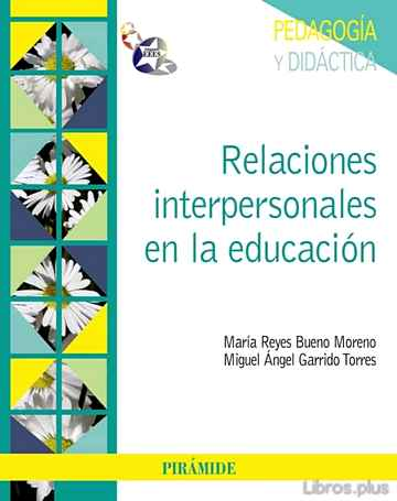 Descargar ebook RELACIONES INTERPERSONALES EN LA EDUCACION