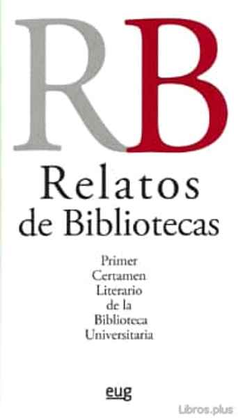 Descargar gratis ebook RELATOS DE BIBLIOTECAS en epub