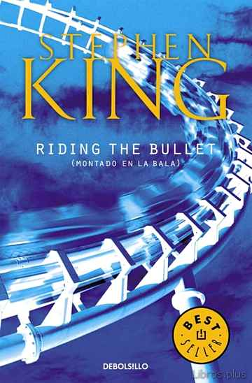 Descargar gratis ebook RIDING THE BULLET en epub