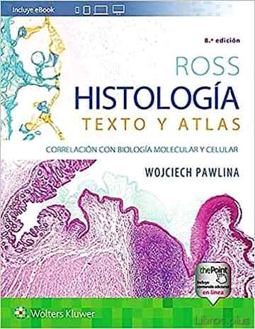 Descargar gratis ebook ROSS: HISTOLOGIA TEXTO Y ATLAS (8ª ED.) en epub