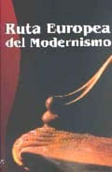 Descargar gratis ebook RUTA EUROPEA DEL MODERNISMO en epub