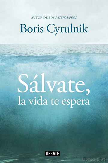 Descargar gratis ebook SALVATE, LA VIDA TE ESPERA en epub