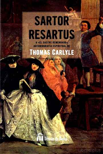 Descargar gratis ebook SARTOR RESARTUS O EL SASTRE REMENDADO en epub