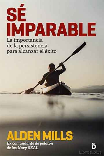 Descargar gratis ebook SÉ IMPARABLE en epub