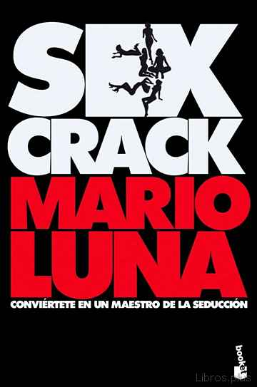 Descargar ebook gratis epub SEX CRACK de MARIO LUNA