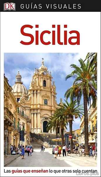 Descargar gratis ebook SICILIA 2018 (GUIAS VISUALES) en epub