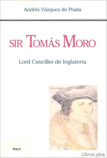 Descargar gratis ebook SIR TOMAS MORO: LORD CANCILLER DE INGLATERRA en epub