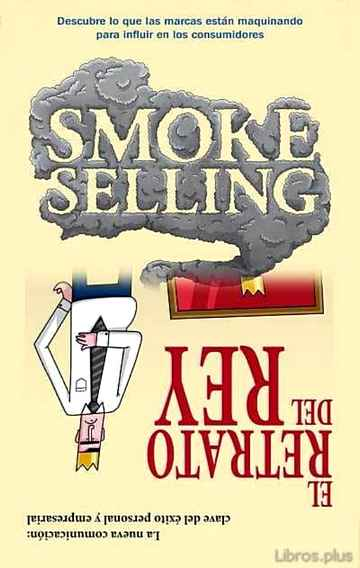 Descargar gratis ebook SMOKE SELLING Y EL RETRATO DEL REY en epub