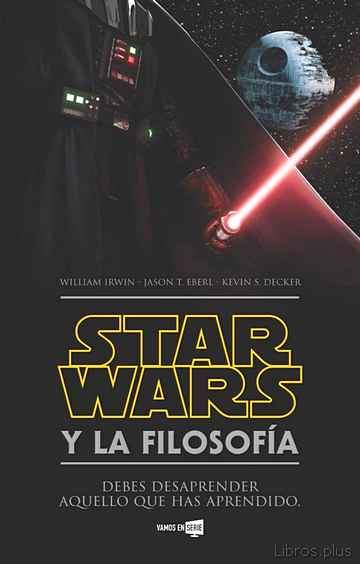 Descargar gratis ebook STAR WARS Y LA FILOSOFIA en epub