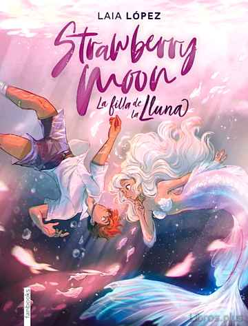 Descargar gratis ebook STRAWBERRY MOON (MOON 1) en epub