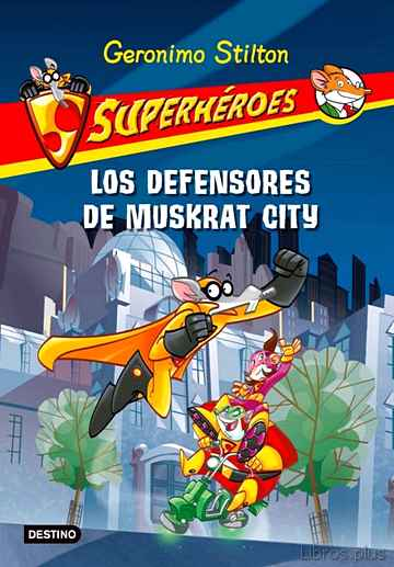 Descargar gratis ebook SUPERHEROES 1: LOS DEFENSORES DE MUSKRAT CITY en epub