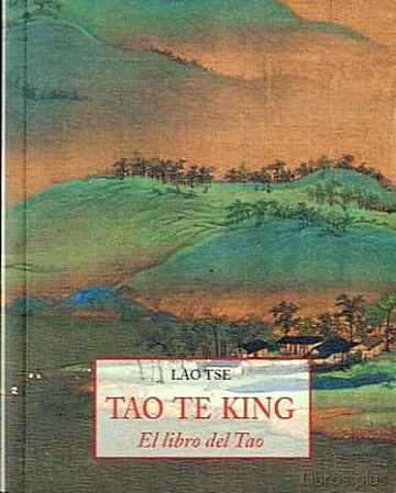 Descargar gratis ebook TAO TE KING: EL LIBRO DEL TAO en epub