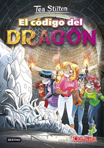 Descargar gratis ebook TEA STILTON 1: EL CODIGO DEL DRAGON en epub